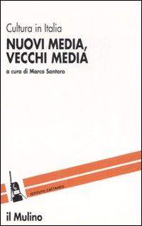 Nuovi media, vecchi media