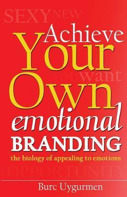 The Art of Self-emotional Branding