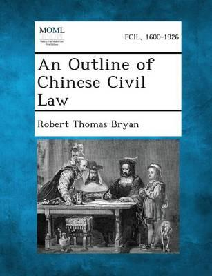 An Outline of Chinese Civil Law