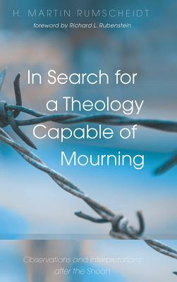 A Search for a Theology Capable of Mourning