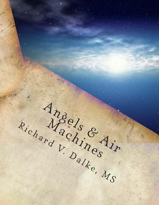 Angels & Air Machines