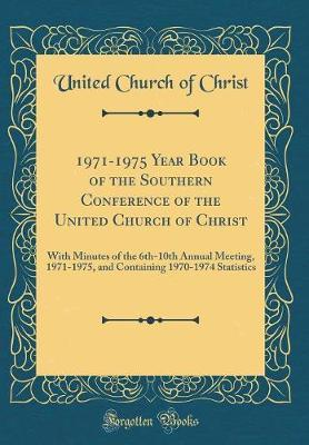 1971-1975 Year Book of the Southern Conference of the United Church of Christ