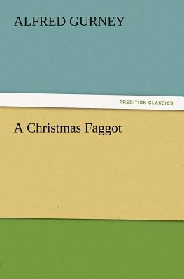 A Christmas Faggot