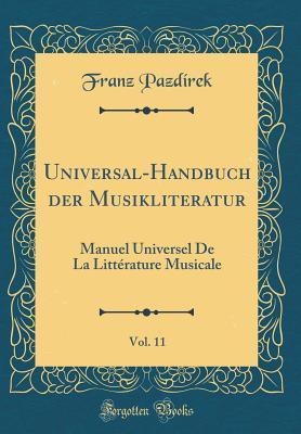 Universal-Handbuch der Musikliteratur, Vol. 11