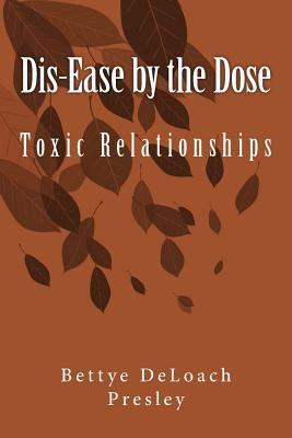 Dis-ease by the Dose