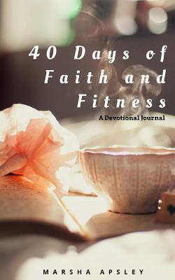 40 Days of Faith and Fitness