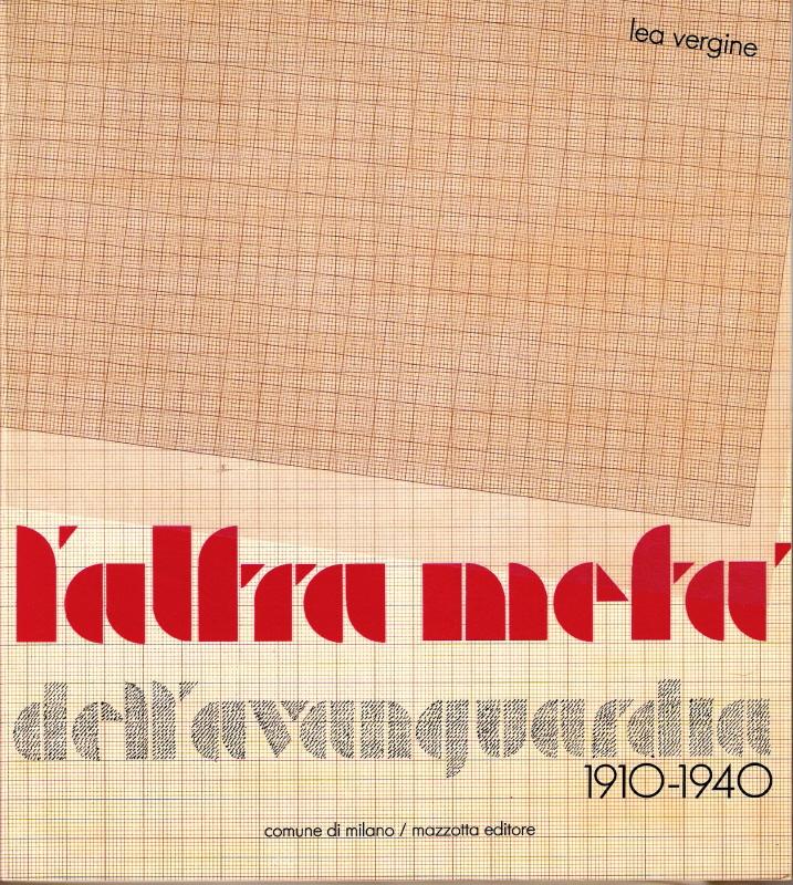 L'altra metà dell'avanguardia (1910-1940)