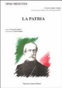 La patria. Dedicato a Carlo Azeglio Ciampi nel bicentenario della nascita di Giuseppe Mazzini