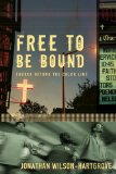 Free To Be Bound