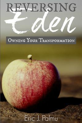 Reversing Eden