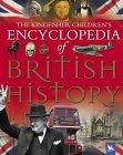 The Kingfisher Children's Encyclopedia of British History