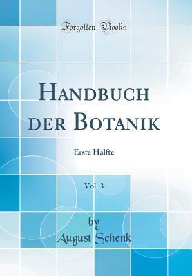 Handbuch der Botanik, Vol. 3