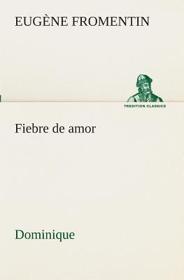 Fiebre de amor (Domi...