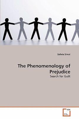 The Phenomenology of Prejudice