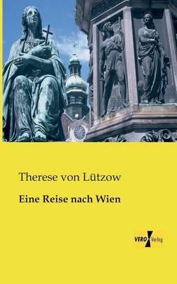 Eine Reise nach Wien