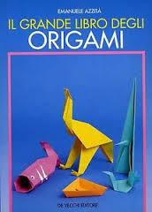 Il grande libro degli origami
