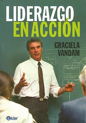 Liderazgo en accion/ Leadership in Action