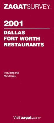 Zagatsurvey 2001 Dallas Fort Worth Restaurants