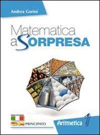 Matematica a sorpresa. Con espansione online. Per la Scuola media.