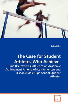 The Case for Student Athletes Who Achieve