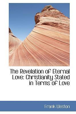 The Revelation of Eternal Love