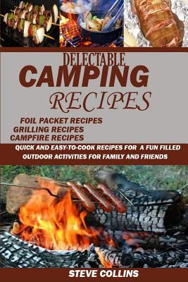 Delectable Camping Recipes