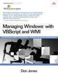 Managing Windows with VBScript and WMI