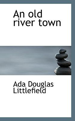 An Old River Town