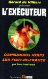 Commandos noirs sur Fort-de-France