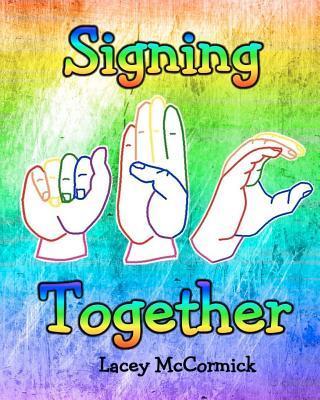 Signing Together