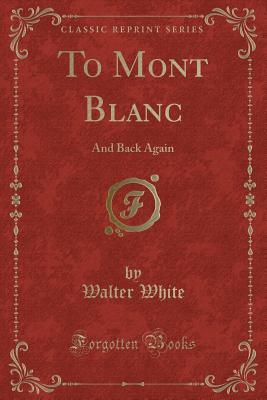 To Mont Blanc