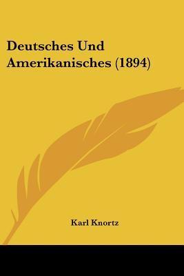 Deutsches Und Amerik...