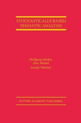 Stochastically-Based Semantic Analysis