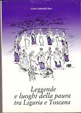 Leggende e luoghi della paura tra Liguria e Toscana / La Spezia e provincia