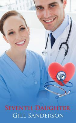 Seventh Daughter - An Accent Amour Medical Romance