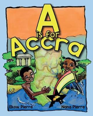 A is for Accra