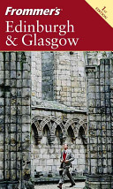 Frommer's Edinburgh and Glasgow