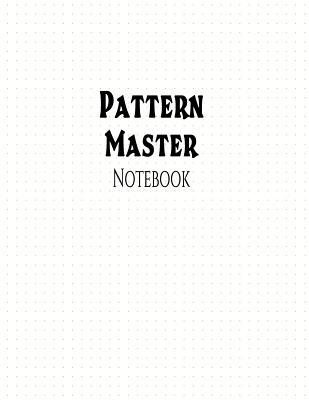 Pattern Master Notebook