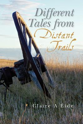 Different Tales from Distant Trails