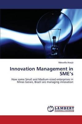Innovation Management in SME's