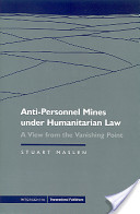 Anti-personnel Mines Under Humanitarian Law
