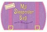 My Sleepover Bag