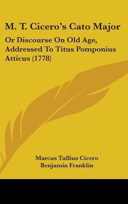 M. T. Cicero's Cato Major