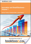 Innovation and Small Business - Volume 1