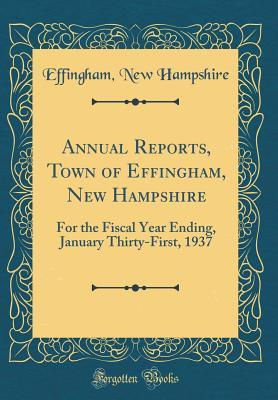 Annual Reports, Town of Effingham, New Hampshire