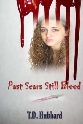 Past Scars Still Bleed