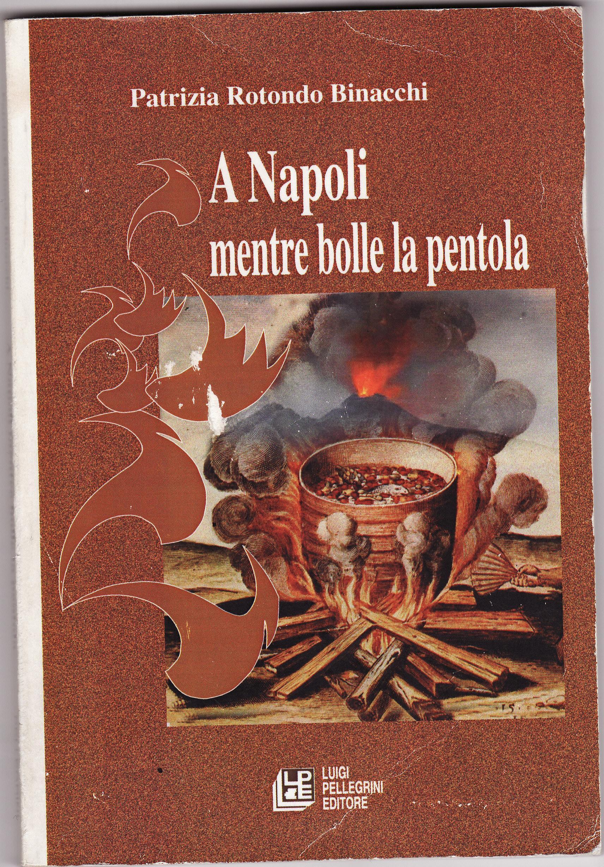 A Napoli mentre bolle la pentola