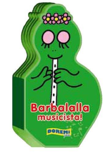 Barbalalla musicista!