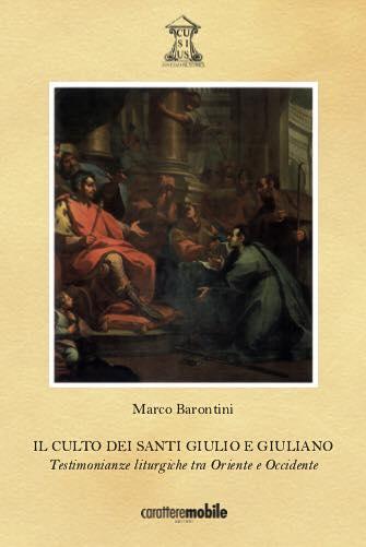 Il culto dei santi Giulio e Giuliano
