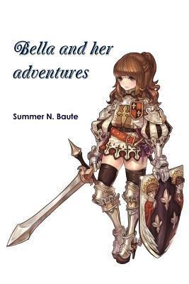 Bella and her adventures